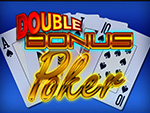 Play Double Bonus Poker Video Poker now!