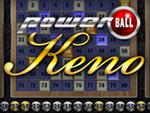 Play Powerball Keno now!