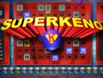 Play Super Keno now!