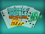 Play Double Double Bonus Poker 10 Play Video Poker now!