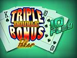 Play Triple Double Bonus Poker 10 Play Video Poker now!