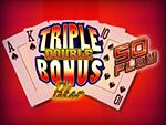 Play Triple Double Bonus Poker 50 Play Video Poker now!